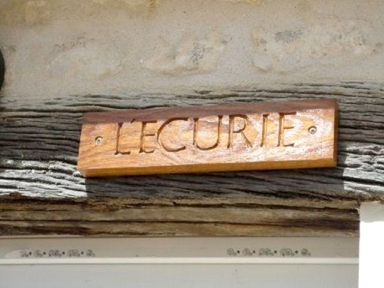 Hand carved nameplate - L'Ecurie used to be a stable